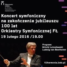 100 lat Orkiestry Symfonicznej Filharmonii Łódzkiej