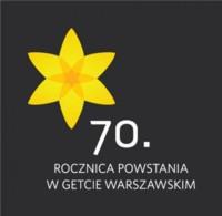 70. rocznica Powstania w Getcie Warszawskim