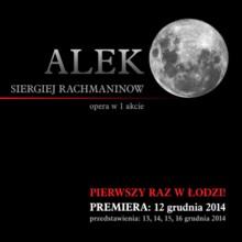 Premiera Aleko Rachmaninowa - w Łodzi