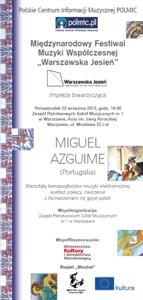 Warsztaty Miguela Azguime'a - Warszawska Jesień 2013