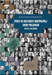 Żydzi w kulturze muzycznej ziem polskich w XIX i XX wieku