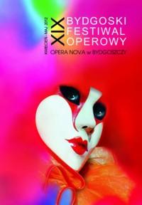 XIX Bydgoski Festiwal Operowy 2012