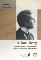 Andrzej Chłopecki - Alban Berg