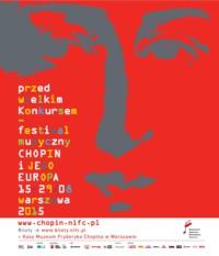 """11. Międzynarodowy Festiwal Muzyczny """"Chopin i Jego Europa"""" 2015"""