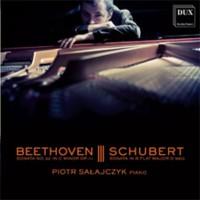 Sonaty Beethovena i Schuberta w wykonaniu Piotra Sałajczyka (DUX 0838)