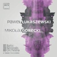 Paweł Łukaszewski & Mikołaj Górecki (DUX)