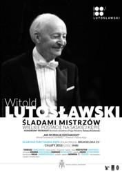 Piąte spotkanie z cyklu Rok Mistrza Witolda Lutosławskiego na Saskiej Kępie