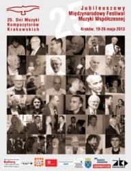 25. Jubileuszowe Dni Muzyki Kompozytorów Krakowskich 2013