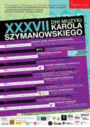 XXXVII Dni Muzyki Karola Szymanowskiego 2014