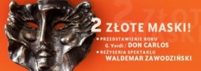 """2 """"Złote Maski"""" dla spektaklu """"Don Carlos"""""""