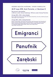 Emigranci - Panufnik, Zarębski