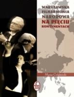 Warszawska Filharmonia Narodowa na pięciu kontynentach