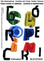 """Międzynarodowy Festiwal i Kurs Muzyczny """"Od Chopina do Góreckiego. Źródła i inspiracje"""" 2013"""