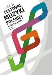7. Festiwal Muzyki Polskiej - Kraków, 15-24 lipca 2011