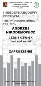 """I Międzynarodowy Festiwal """"Andrzej Nikodemowicz – Czas i Dźwięk"""""""
