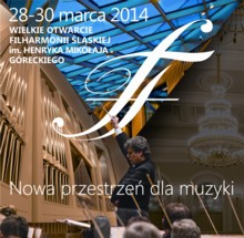 Nowa przestrzeń dla muzyki w Filharmonii Śląskiej - wielkie otwarcie