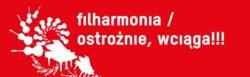filharmonia /ostrożnie, wciąga!!!