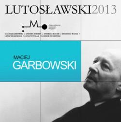 Maciej Garbowski: Lutosławski Collective