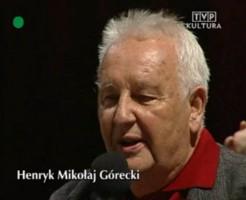 Henryk Mikołaj Górecki - TVP Kultura