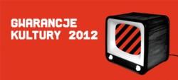 Gwarancje Kultury 2012