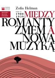 Między Romantyzmem a Nową Muzyką 1900-1939