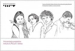 Prezentacja projektów Instytutu Muzyki i Tańca