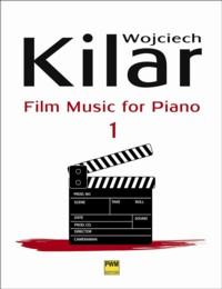 Wojciech Kilar - Film Music for Piano (PWM)