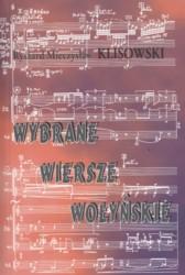 Ryszard Mieczysław Klisowski - Wybrane Wiersze Wołyńskie