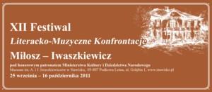 """XII Festiwal Literacko-Muzyczne Konfrontacje """"Miłosz - Iwaszkiewicz"""""""