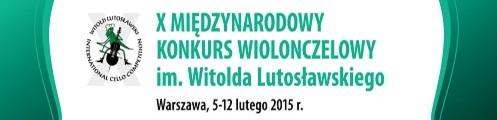 Jubileuszowy Konkurs Wiolonczelowy im. Witolda Lutosławskiego