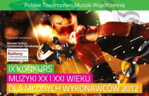 IX Konkurs Muzyki XX i XXI Wieku Dla Młodych Wykonawców 2012