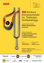 XIII edycja Konkursu Kompozytorskiego im. Tadeusza Ochlewskiego 2015