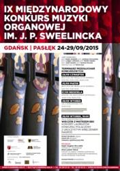 IX MIĘDZYNARODOWY KONKURS MUZYKI ORGANOWEJ IM. J. P.  SWEELINCKA