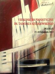 VIII Konkurs Pianistyczny im Tadeusza Szeligowskiego 2013