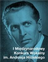 I Międzynarodowy Konkurs Wokalny im. Andrzeja Hiolskiego