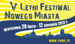 V Letni Festiwal Nowego Miasta 2012