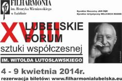 Lubelskie Forum Sztuki Współczesnej im. Witolda Lutosławskiego 2014