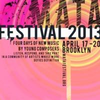 MATA Festival 2013