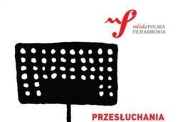 Przesłuchania do Młodej Polskiej Filharmonii