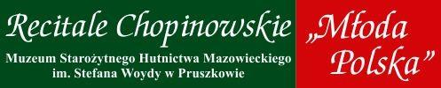 Recitale polskich uczestników Konkursu Chopinowskiego - w Pruszkowie