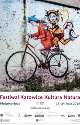 """Pierwsza edycja Festiwalu Katowice Kultura Natura """"Metamorfozy"""""""
