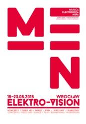 """6. Międzynarodowy Festiwal Muzyki Elektroakustycznej """"Musica Electronica Nova"""" 2015"""
