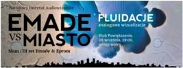 Audiowizualne widowisko z udziałem EMADE i artystów wizualnych - finał MUZOBUSu