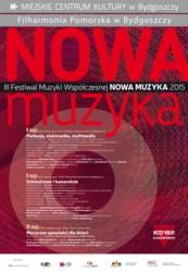 """III Festiwal Muzyki Współczesnej """"Nowa Muzyka"""""""