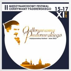 """II Międzynarodowy Festiwal """"Odkrywamy Paderewskiego"""" we Lwowie 2013"""