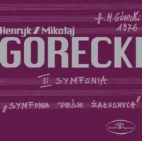 nowa płyta z III Symfonią Henryka Mikołaja Góreckiego