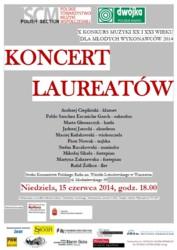 Koncert LaureatówX Konkursu Muzyki XX i XXI Wieku dla Młodych Wykonawców
