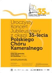 Koncert Jubileuszowy Polskiego Chóru Kameralnego