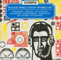 - Polish Contemporary Music. Percussion Works