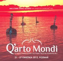 """Międzynarodowy Festiwal Muzyki Kameralnej """"Q'artoMondi"""" 2012"""